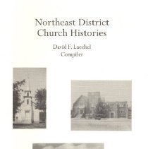 Image of Northeast District Church Histories, Heritage, June 2007, Vol 24, No. 1 & 2 - Laechel, David
