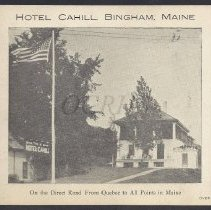 Image of Hotel Cahill, Bingham, ME - 2013.13.10