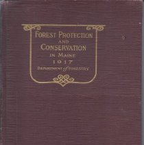 Image of Forest Protection and Conservation in Maine, 1917 - 2010.7.11