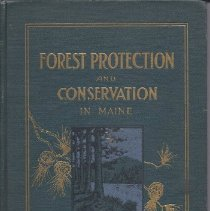 Image of Forest Protection and Conservation in Maine, 1919 - 2010.7.12