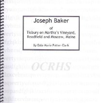 Image of Joseph Baker of Tilsbury on Martha's Vineyard, Readfield and Moscow, Maine - 2013.11.1