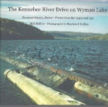Image of The Kennebec River Drive on Wyman Lake - 2014.17.4