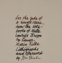 Image of Graphic - It was in Paris, in 1926, that Shahn first read Rilke's novel. He was just beginning to doubt his own traditional style of painting and was skeeing for more personal expressions, when he found in Rilke the same searching, probing, and slow emergence of forms, characteristic of his own experience.
