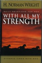 Image of 10-20With All Strength199 - With All My Strength: daily devotions for men