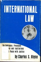 Image of 2011-27146322 - International law : the substance, processes, procedures         and institutions for world peace with justice