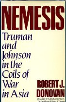 Image of 2011-2811029830 - Nemesis :  Truman and Johnson in the coils of war in Asia /  by Robert J. Donovan.
