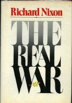 Image of 2011-285831733 -  The real war / Richard Nixon.