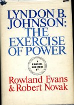 Image of 2011-28712213 - Lyndon B. Johnson; the exercise of power; a political 