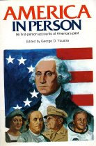 Image of 2011-272792903 - America in person : 96 first-person accounts of America's        past  edited by George D. Youstra.