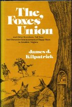 Image of 2011-283002418 - he foxes' union : and other stretchers, tall tales, and         discursive reminiscences of happy years in Scrabble,         Virginia