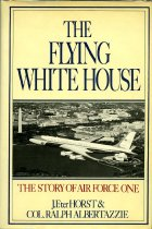 Image of 2011-284496911 - The flying White House : the story of Air Force One
