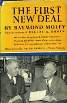 Image of 2011-28466281 - The first New Deal [by] Raymond Moley, with the 