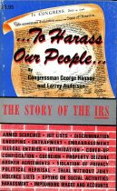 Image of 2011-277067926 - to harass our people ... : the story of the IRS