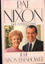 Image of 2011-2814068162 - Pat Nixon : the untold story