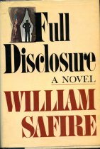 Image of 2011-283017585 - Full disclosure :  a novel /  by William Safire.