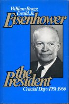 Image of 2011-286789675 - Eisenhower the President :  crucial days, 1951-1960 /  William Bragg Ewald, Jr.