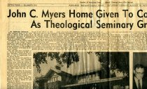 Image of 09-10newspaper19570824ATG - Newspaper clipping Ashland Times Gazette August 24, 1957  John C. Myers Home given to college for use as theological seminary graduate school
