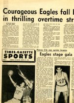 Image of 09-10newspaper19620313 - Newspaper clipping Ashland Times Gazette March 13, 1962  Courageous eagles fall before towering Texans in thrilling overtime struggle to Kansas City [Mens basketball]