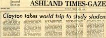 Image of 09-10newspaper19620405 - Newspaper clipping Ashland Times Gazette April 5, 1962                 Clayton takes world trip to study student exchange plan