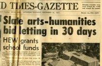 Image of 09-10newspaper19671230 - Newspaper clipping Ashland Times Gazette December 30, 1967    Slate arts-humanities bid letting in 30 days/HEW grants school funds