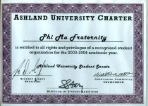Image of Certificate Ashland University charter Phi Mu Fraternity is entitled to all rights and privileges of a recognized student organization for the 2003-2004 academic year Ashland University Student Senate. - Certificate