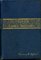 Image of 2012-17Depew713765 - Life and later speeches of Chauncey M. Depew.