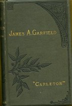 Image of 2012-17Garfield4300916 -  The life of James A. Garfield. By Charles Carleton         Coffin. With a sketch of the life of Chester A. Arthur.