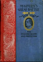 Image of 2012-17McKinley2142811 - McKinley's great battle for gold and silver and protection