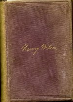 Image of 2012-17Wilson776535 - The life and public services of Hon. Henry Wilson.  By         Hon. Thomas Russell ... and Rev. Elias Nason.