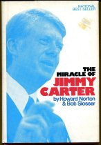 Image of The miracle of Jimmy Carter /  by Howard Norton & Bob Slosser.