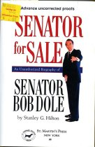 Image of 2012-17Dole852900933 - Senator for sale :  an unauthorized biography of Senator Bob Dole /  Stanley G. Hilton.