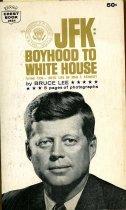 Image of JFK: boyhood to White House