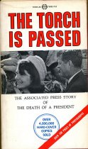 Image of 2012-17Kennedy2399874 - The torch is passed : the Associated Press story of the         death of a President