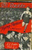 Image of 2012-47book1945 - Gil Dodds,  the flying parson /  by Mel Larson.