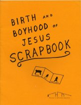 Image of BCA06-0711528788 - Birth and boyhood of Jesus scrapbook /  [Phil Lersch, Jean Lersch, Bonnie Munson]