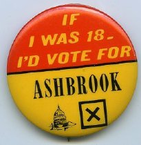 Image of Campaign button-If I was 18- I'D vote for Ashbrook. - Button