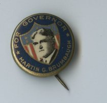 Image of Political pin for Martin G. Brumbaugh for Governor. - Political advertising
