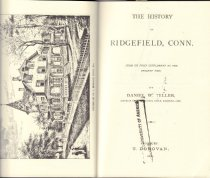 Image of A reproduction of the 1878 book The History of Ridgefield, From Its First Settlement to the Present Time.
