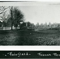 """Image of Print, Photographic - Copies: 1 ( 1 copy)   """"Fairfield - French Prairie"""" (front of image)"""