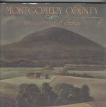 Image of 1987.10.02 - Montgomery County: Two Centures of Change