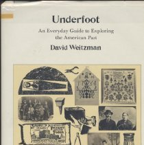 Image of 1987.29.01 - Underfoot: An Everyday Guide to Exploring the American Past
