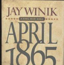 Image of 2002.11.02 - April 1865: A Civil War Saga; The Month that Saved America