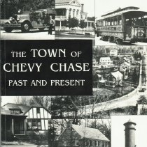 Image of 2004.35.01 - The Town of Chevy Chase Past and Present