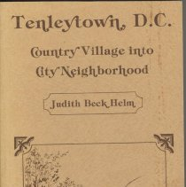 Image of 2004.35.12 - Tenleytown, DC: County Village into City Neighborhood