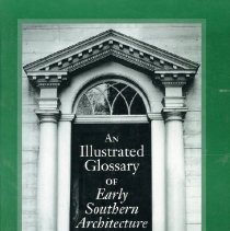 Image of 2005.08 - An Illustrated Glossary of Early Southern Architecture