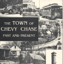 Image of 2006.18.04 - Town of Chevy Chase Past and Present