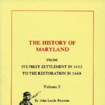 Image of 2006.22.02 - The History of Maryland: From Its First Settlement in 1633 to the Restoration in 1660
