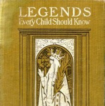 Image of 2006.44.03 - Legends That Every Child Should Know
