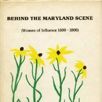 Image of 2007.10.01 - Behind the Maryland Scene (Women of Influence 1600-1800)