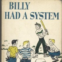 Image of 2007.55.02 - Billy Had a System